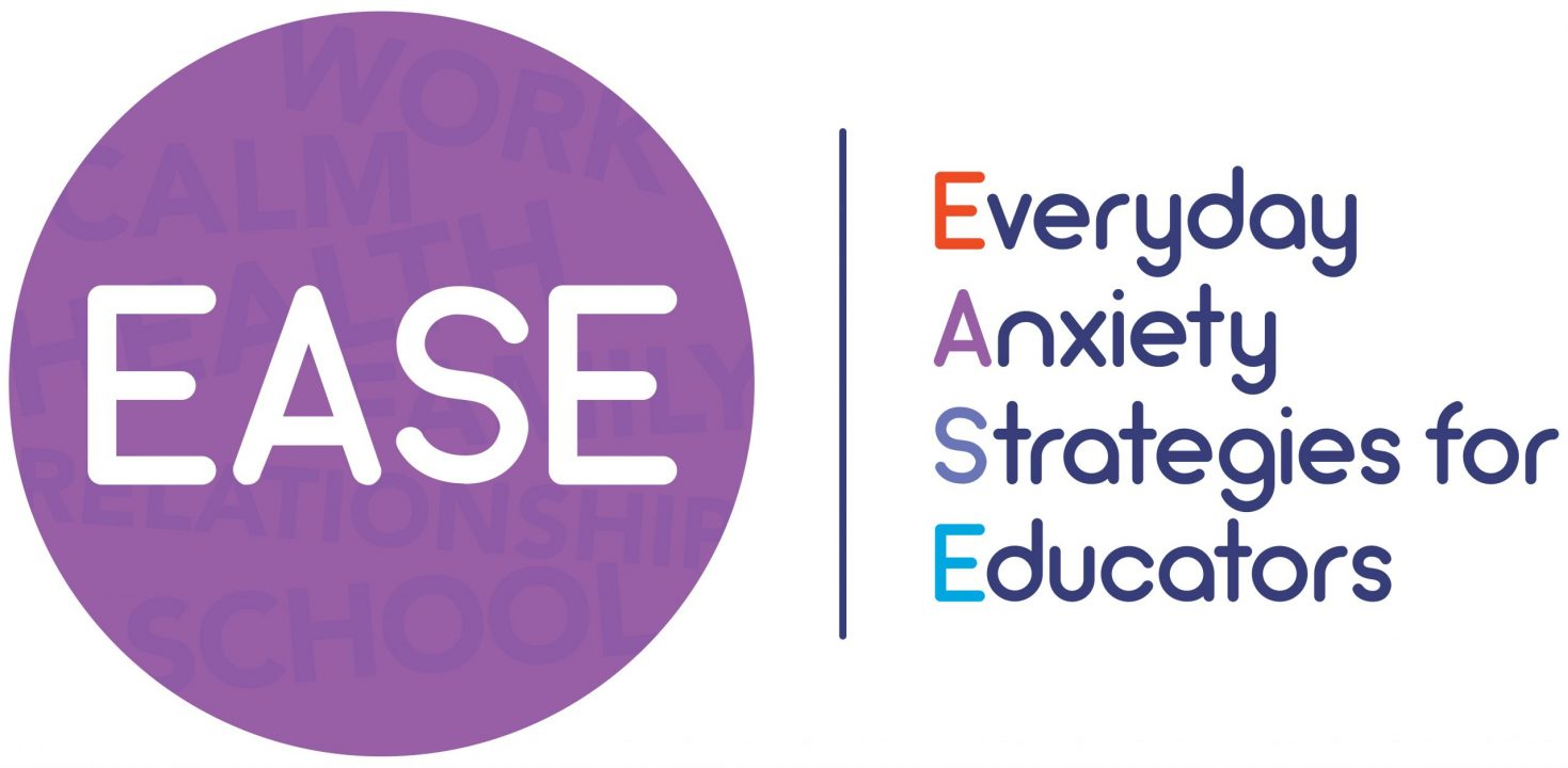 EASE Everyday Anxiety Strategies for Educators